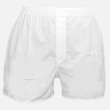 Too Close Boxer Shorts