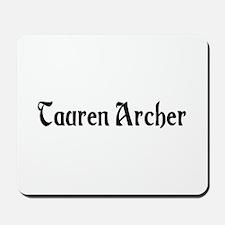 Tauren Archer Mousepad
