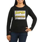 Super martina Women's Long Sleeve Dark T-Shirt