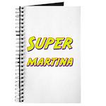 Super martina Journal
