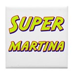 Super martina Tile Coaster