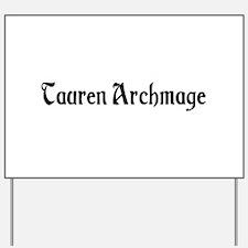Tauren Archmage Yard Sign