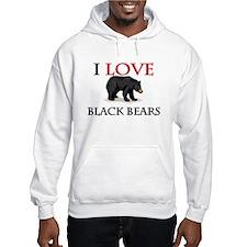I Love Black Bears Hoodie Sweatshirt