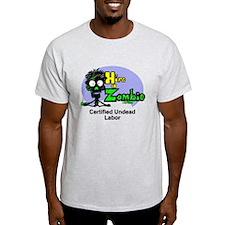 Funny Zombie Undead Labor Job T-Shirt