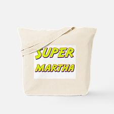 Super martha Tote Bag
