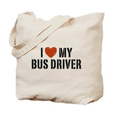I Love My Bus Driver Tote Bag
