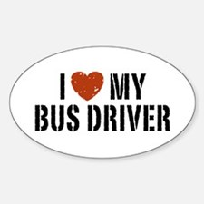 I Love My Bus Driver Oval Bumper Stickers