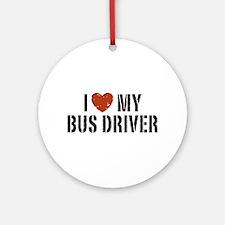 I Love My Bus Driver Ornament (Round)