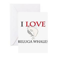 I Love Beluga Whales Greeting Cards (Pk of 10)