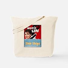 Moose Lips Sink Ships Tote Bag