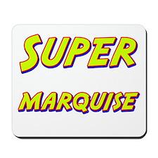 Super marquise Mousepad