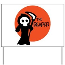 The Reaper Yard Sign