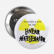 """Survived Linear Accelerator 2.25"""" Button"""