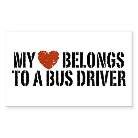 My Heart Belongs to a Bus Driver Sticker (Rectangl
