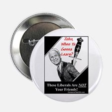"""""""Liberals Are NOT Your Friends"""" 2.25"""" Button"""