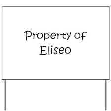 Cool Eliseo Yard Sign
