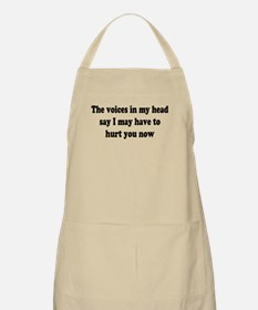 I may have to hurt you now BBQ Apron