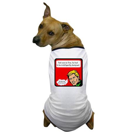 Intelligent Design Dog T-Shirt