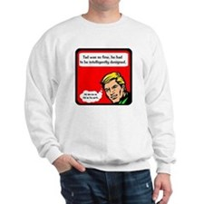Intelligent Design Sweatshirt