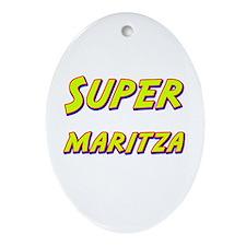 Super maritza Oval Ornament