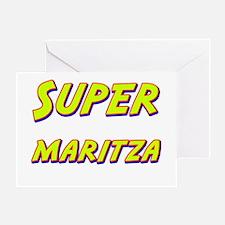 Super maritza Greeting Card