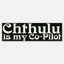 Chthulu/Co-Pilot Bumper Bumper Bumper Sticker