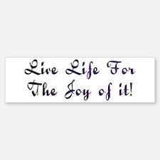 Life Live Design #28 Bumper Bumper Bumper Sticker