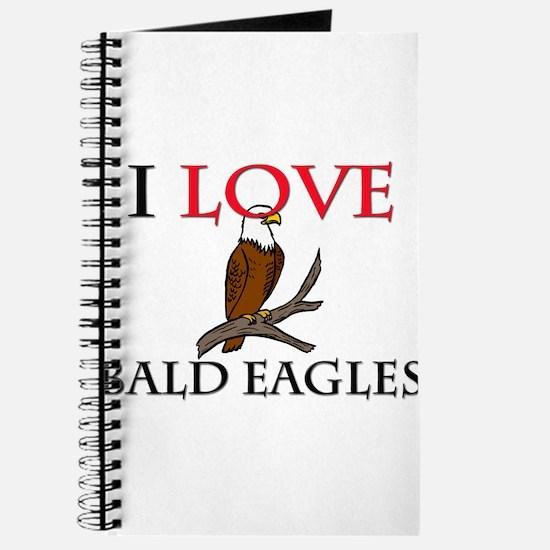 I Love Bald Eagles Journal