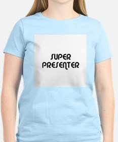 SUPER PRESENTER Women's Pink T-Shirt