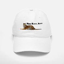 Here Kitty, Kitty Baseball Baseball Cap