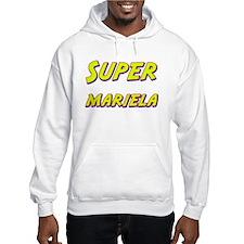 Super mariela Hoodie Sweatshirt