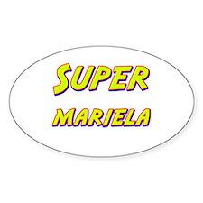 Super mariela Oval Decal