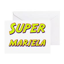 Super mariela Greeting Card