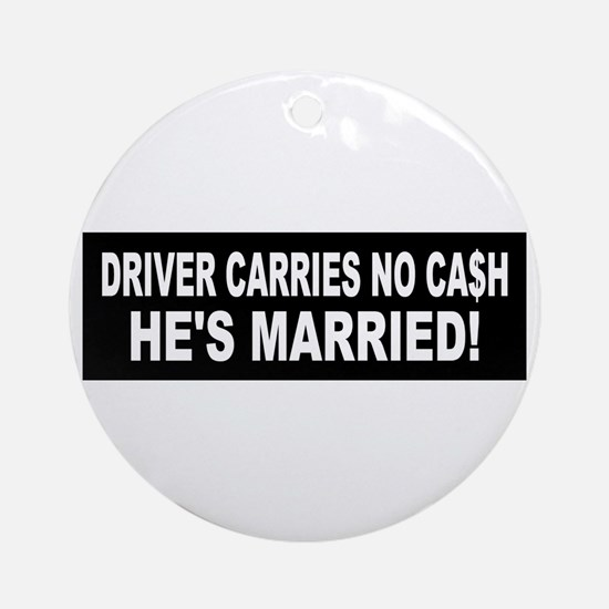 Driver Carries No Cash - He's Married! Keepsake (R