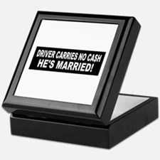 Driver Carries No Cash - He's Married! Tile Box