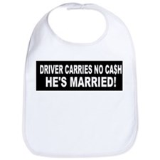 Driver Carries No Cash - He's Married! Bib