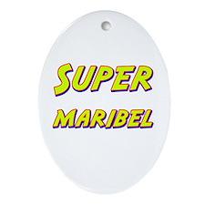 Super maribel Oval Ornament