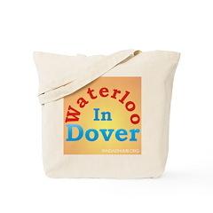 Waterloo In Dover Tote Bag