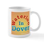 Waterloo In Dover Mug