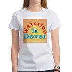 Waterloo In Dover Women's T-Shirt