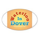 Waterloo In Dover Oval Sticker