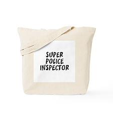 SUPER POLICE INSPECTOR Tote Bag