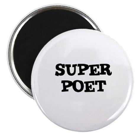 """SUPER POET 2.25"""" Magnet (10 pack)"""