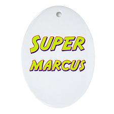 Super marcus Oval Ornament