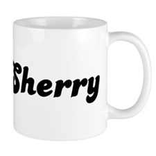 Mrs. Sherry Mug