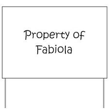 Unique Fabiola Yard Sign