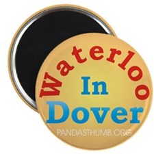 "Waterloo In Dover 2.25"" Magnet (10 pack)"