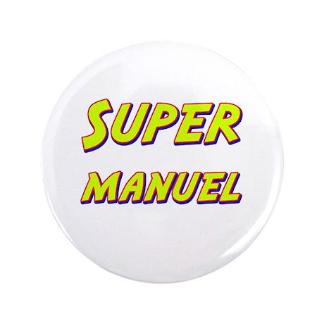 """Super manuel 3.5"""" Button"""