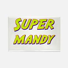 Super mandy Rectangle Magnet
