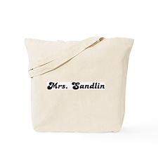 Mrs. Sandlin Tote Bag